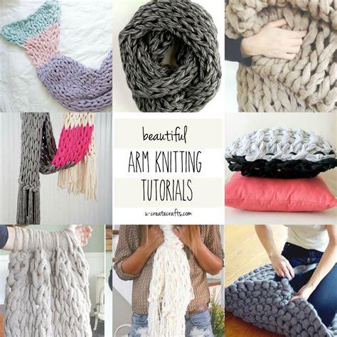 diy arm knitting beautiful arm knitting tutorials u create