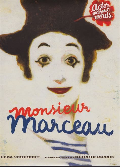 picture book without words monsieur marceau actor without words children s