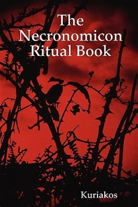 show me pictures of books the necronomicon ritual book by kuriakos reviews