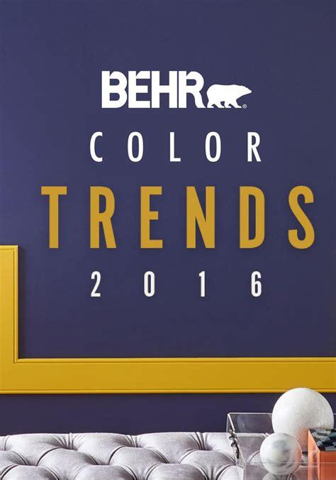 behr paint color trends 2016 104 best behr 2016 color trends images on
