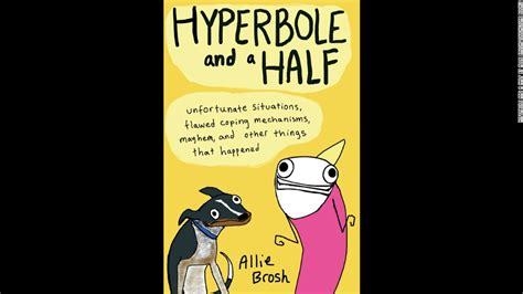 hyperbole picture books hyperbole and a half creator brosh publishes book