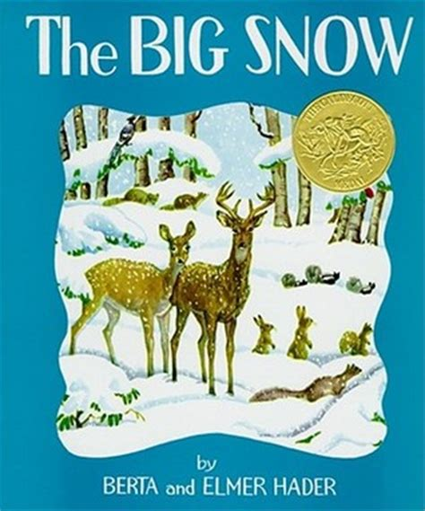 the big book pictures the big snow by berta hader reviews discussion