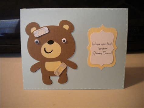 make your own get well soon card jean s crafty corner feel better beary soon fantabulous