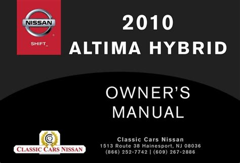 2010 Nissan Altima Owners Manual by 2010 Altima Hybrid Owner S Manual