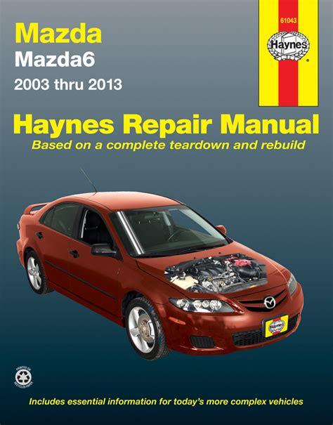 car service manuals pdf 2010 mazda mazda6 free book repair manuals mazda 6 haynes repair manual 2003 2013 hay61043