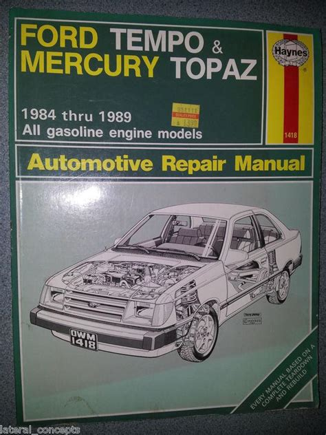 purchase haynes manual 1418 ford tempo mercury topaz 1984 1989 all gasoline engines