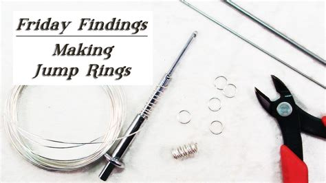 how to make jump rings for jewelry friday findings how to make jump rings