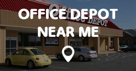 near me office depot near me points near me
