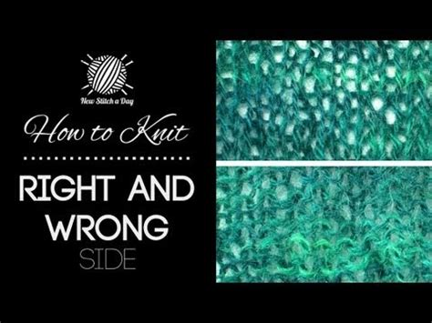 what does right side in knitting how to knit right and wrong side