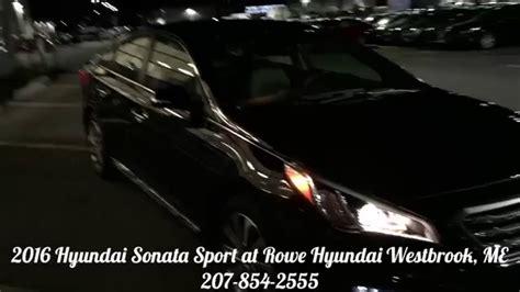 Rowe Hyundai by 2016 Hyundai Sonata Sport Review Best Price Rowe Hyundai