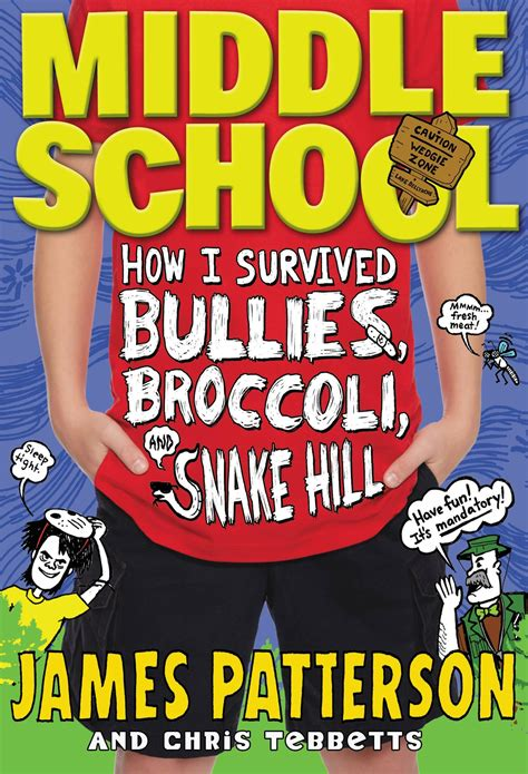middle school picture books middle school how i survived bullies broccoli and snake