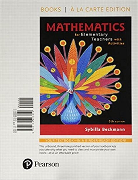 mathematics for elementary teachers with activities 5th edition beckmann mathematics for elementary teachers with