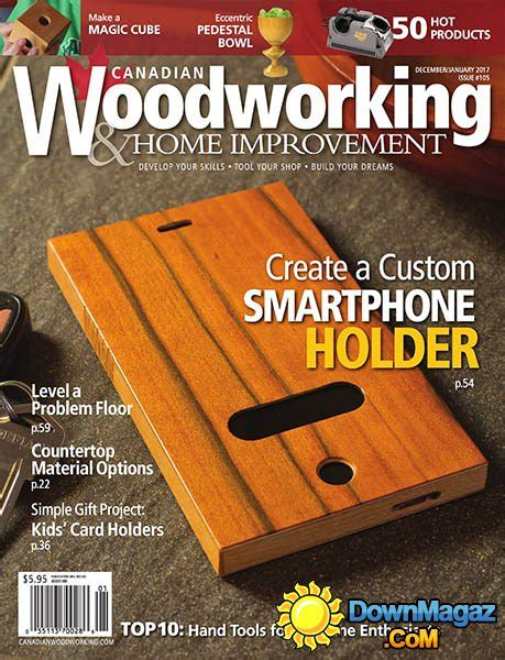 canadian woodworking magazine canadian woodworking home improvement december 2016