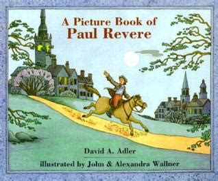 A Picture Book Of Paul Revere By David A Adler Reviews