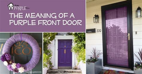 painting the front door of your house purple front door meaning paint your door puprle pretty