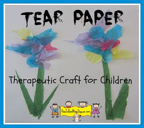 Tearing Tissue Paper A Therapeutic Craft For Children