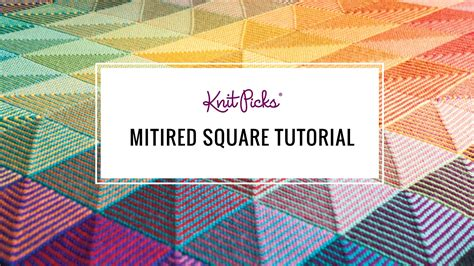 how to knit a square in the how to knit a mitered square knit picks tutorials