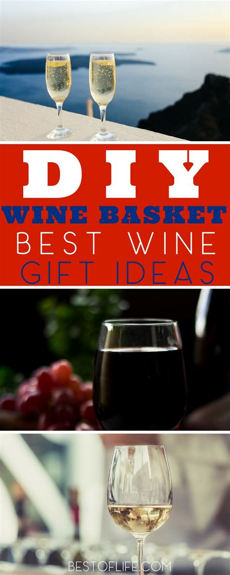 best gifts to give for best wine gifts to give diy wine basket ideas the best