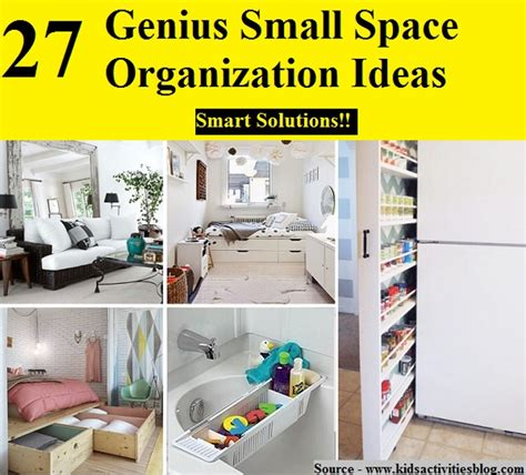 small space organization 27 genius small space organization ideas home and tips