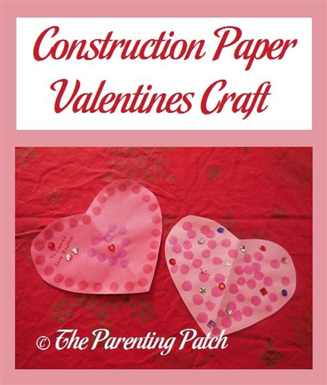 construction paper valentines day crafts construction paper valentines craft parenting patch