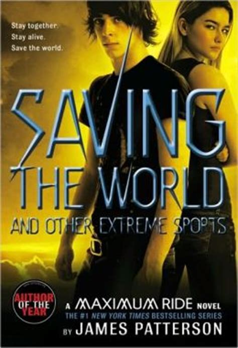 maximum ride series saving the world and other sports maximum ride