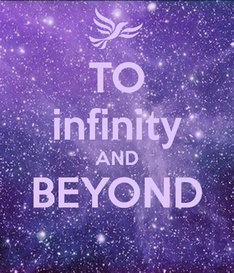 and beyond to infinity and beyond keep calm and carry on image