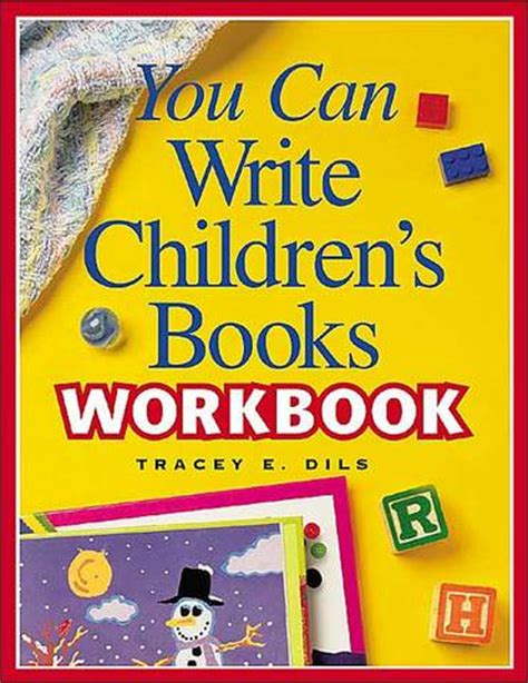 how to write a childrens picture book you can write children s books workbook