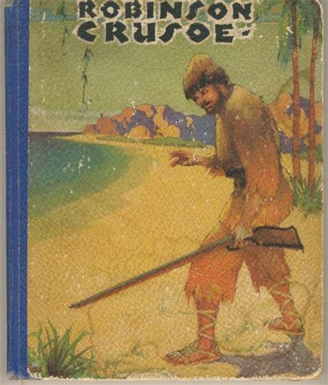 robinson crusoe picture book 17 best images about robinson crusoe on
