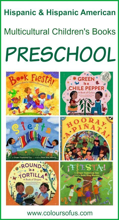 cultural picture books hispanic multicultural children s books preschool