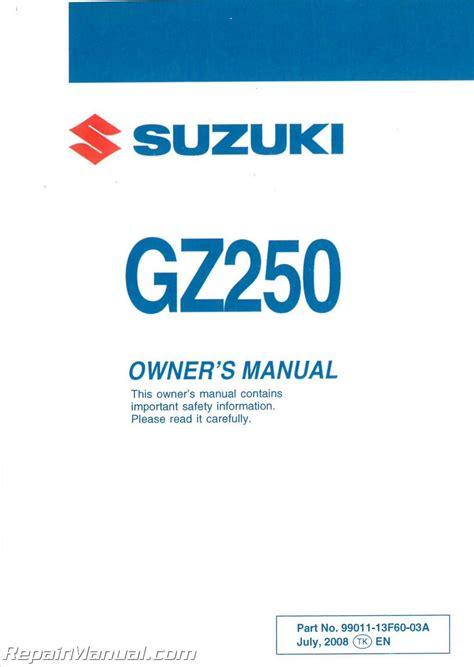 Suzuki Gz250 Manual by 2009 Suzuki Gz250 Marauder Motorcycle Owners Manual
