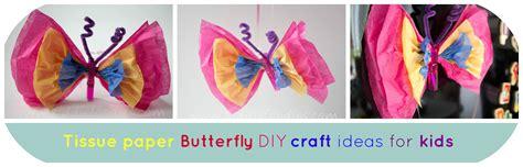 tissue paper butterfly craft tissue paper butterfly diy craft ideas for kiddie