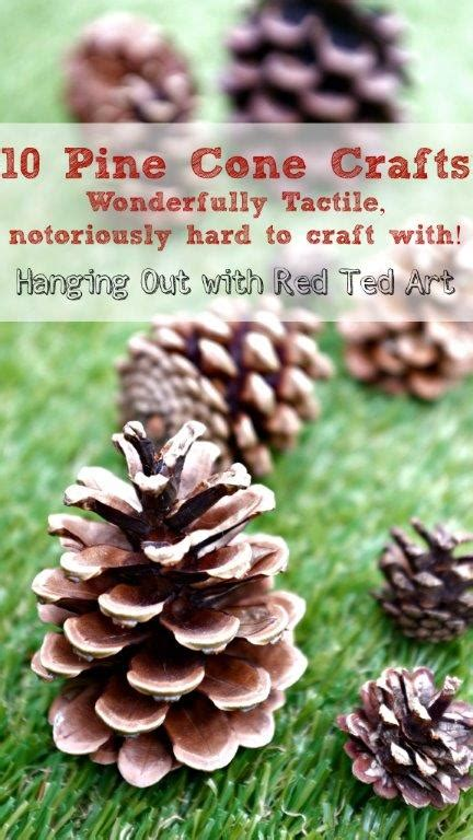 pine cone crafts for nature 10 pine cone crafts