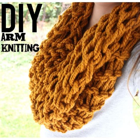 arm knitting scarf diy arm knitting this tutorial is for the infinity scarf