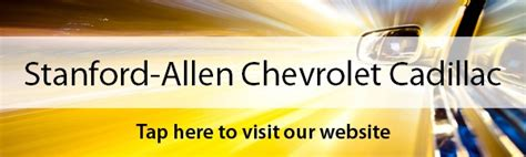 Allen Cadillac Service by Stanford Allen Chevrolet Upcomingcarshq
