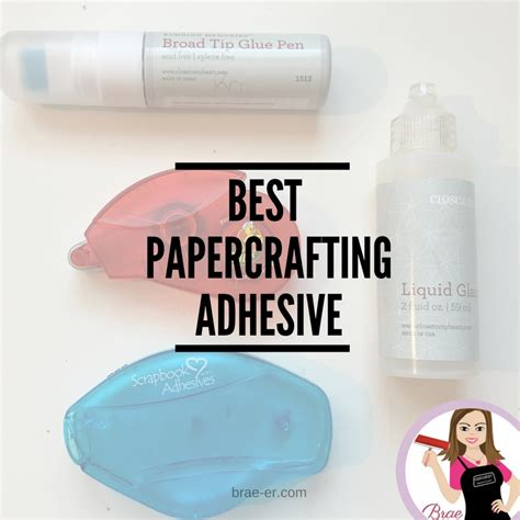 best adhesive for card the brae er page 3 of 66 helping you create and