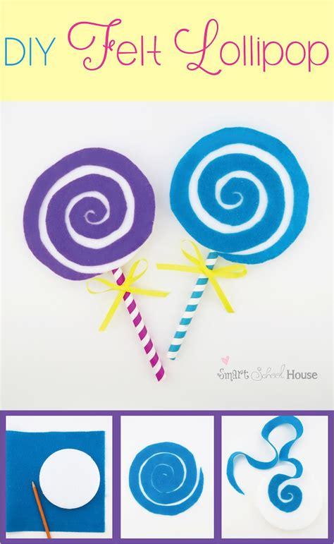 lollipop crafts for lollipop a felt craft tutorial smart school house