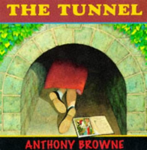 the tunnel picture book the tunnel by anthony browne reviews discussion