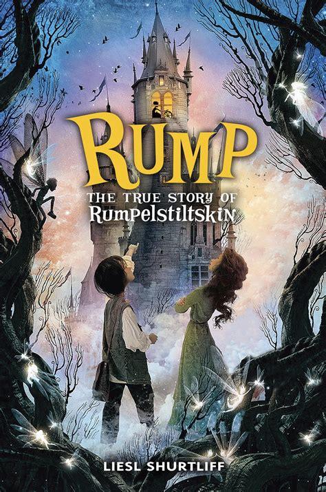 rumpelstiltskin story book with pictures classroom connections liesl shurtliff s rump the true