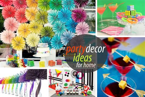 Home Party Decoration Ideas unique party decor to spice up your entertaining
