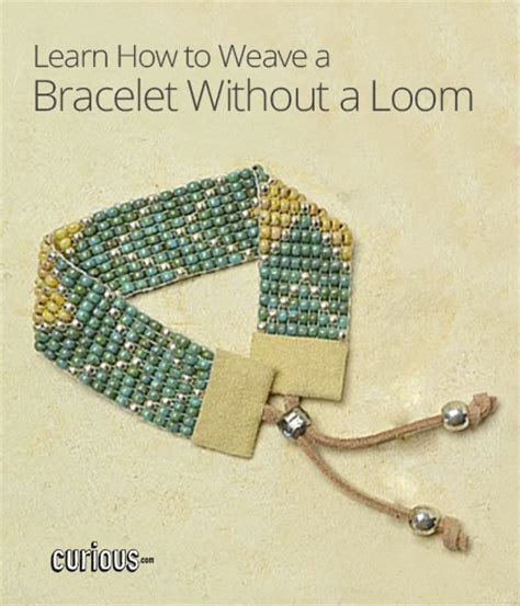 How To Weave A Bracelet Without A Loom Curious