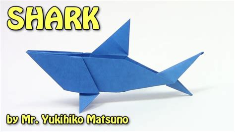 origami sharks cool origami shark by mr yukihiko matsuno origami easy