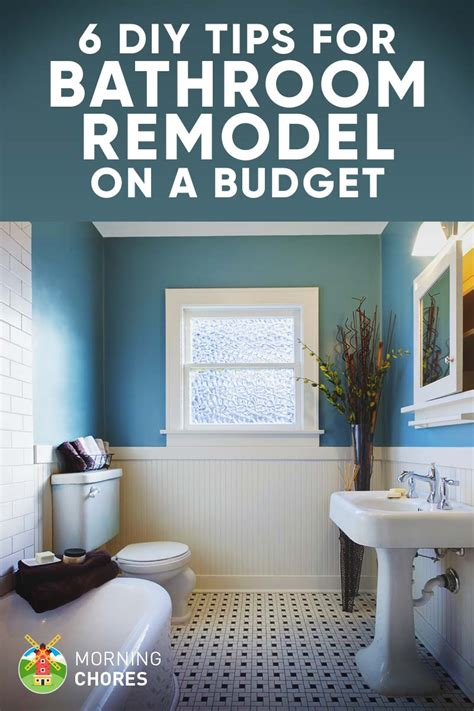 ideas to remodel a bathroom 9 tips for diy bathroom remodel on a budget and 6 d 233 cor