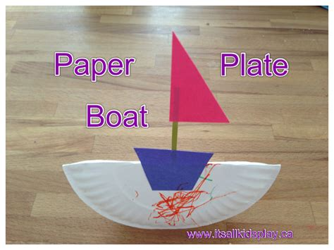 Paper Plate Boat Craft It S All Kid S Play