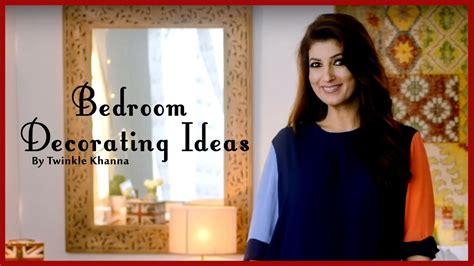 twinkle khanna home decor easy bedroom decorating ideas diy home d 233 cor