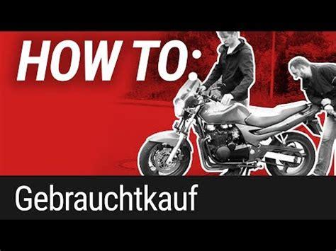 Louis Motorrad Youtube by Louis Tipps Zum Motorrad Gebrauchtkauf Youtube