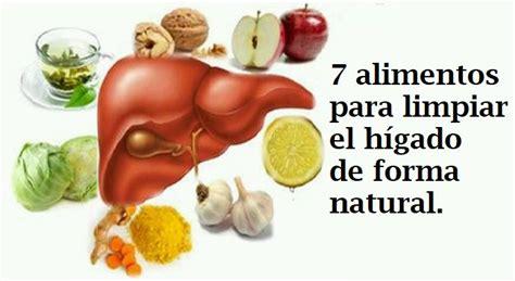 alimentos que da an el higado 7 alimentos para limpiar el h 237 gado naturalmente
