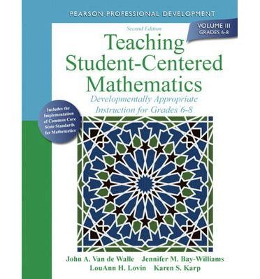 elementary and middle school mathematics teaching developmentally 8th edition teaching student centered mathematics series read field experience guide for elementary and