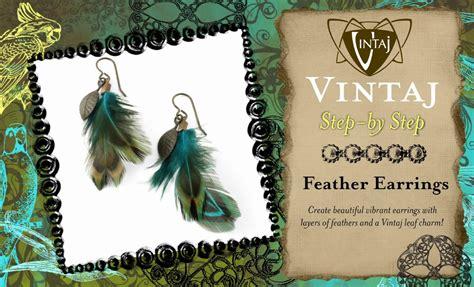 how to make feather jewelry feather earrings tutorial vintaj by vintaj 174 issuu
