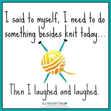 knitting quotes knitting quotes quotesgram