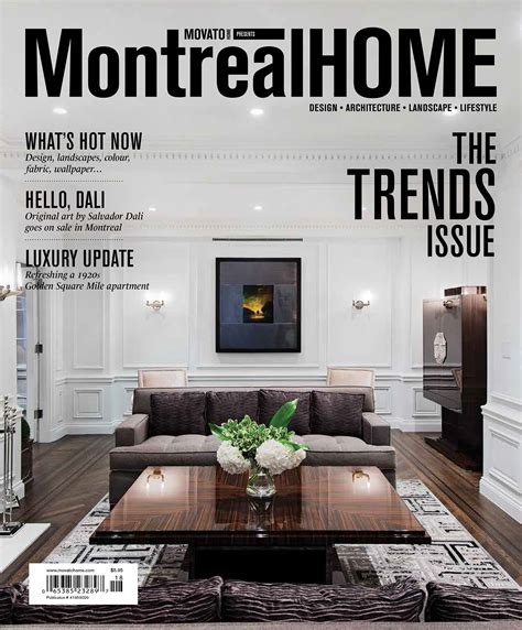 home and architectural trends magazine just the press montreal home trends issue 2014